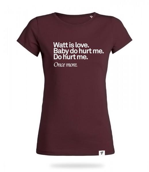 Watt is Love Shirt Mädels