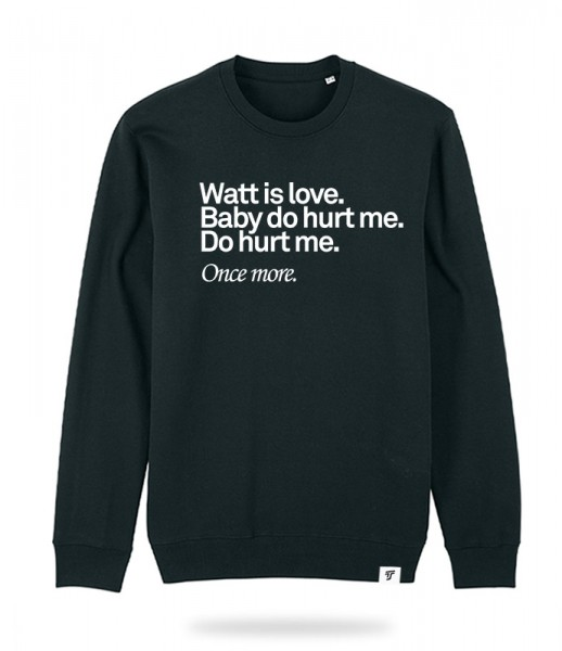 Watt is love Sweater