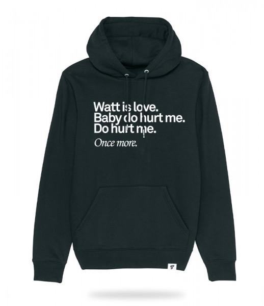 Watt is Love Hoodie