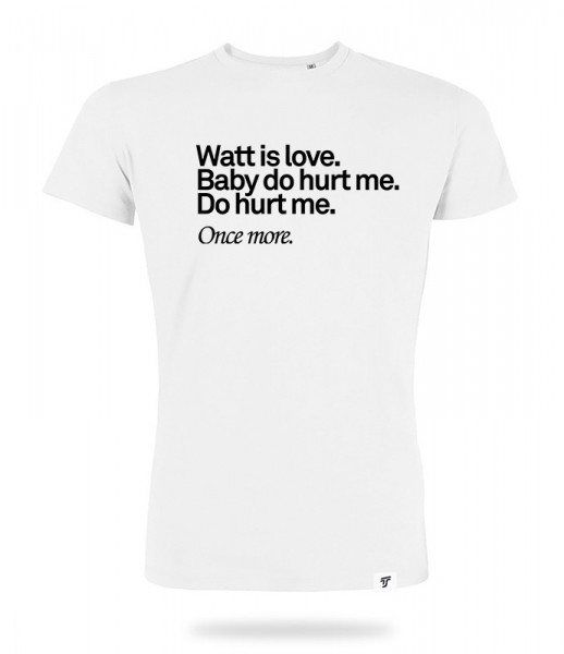 Watt is Love Shirt Jungs