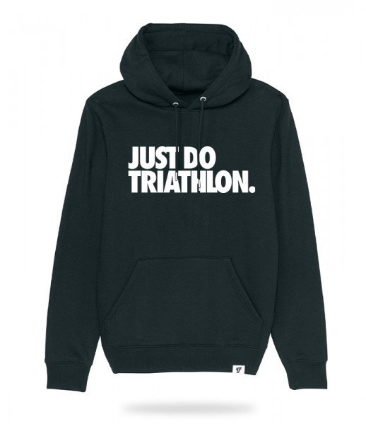 Just Do Triathlon Hoodie
